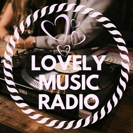Ecouter Lovely Music Radio