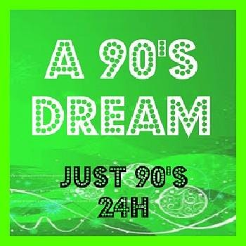 Ecouter A 90's Dream - Just 90's 24h