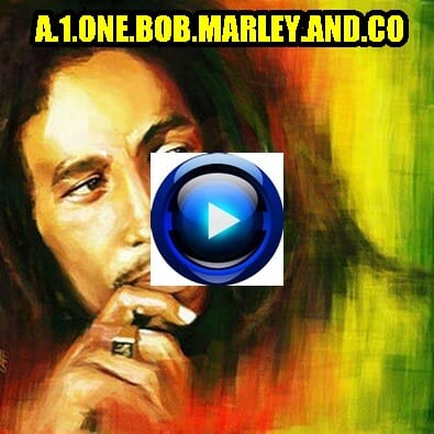 Ecouter A 1 One Bob Marley &  Co