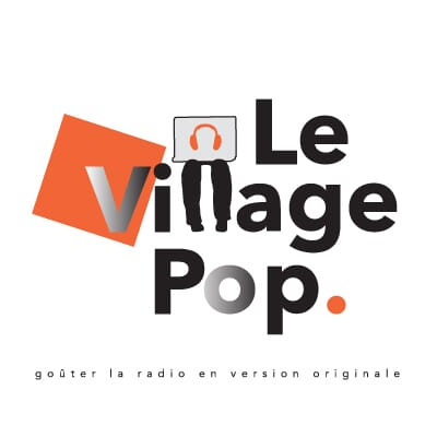 Ecouter Le Village Pop
