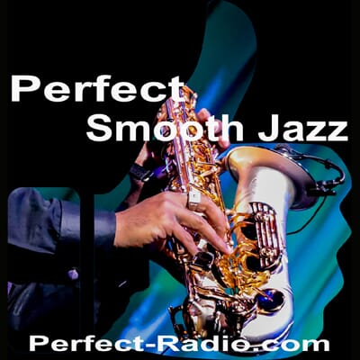 Ecouter Perfect Smooth Jazz