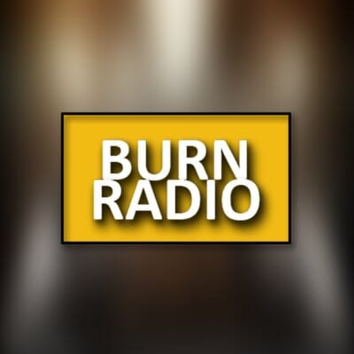 Listen to Burn Radio