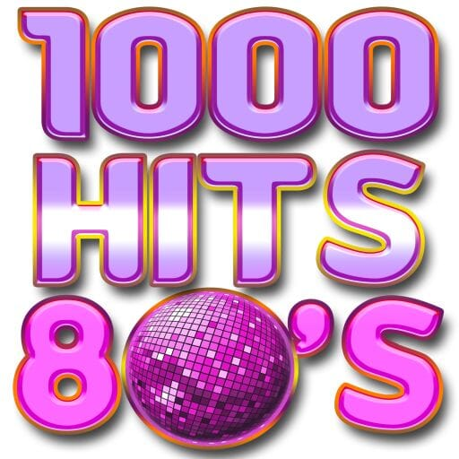 Ecouter 1000 Hits 80s