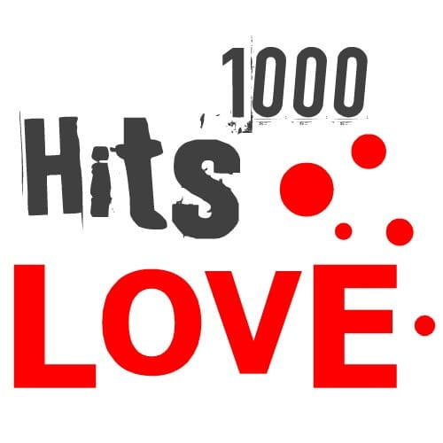 Ecouter 1000 Hits Love