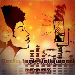 Ecouter Radio Hollywood Funk Megamix