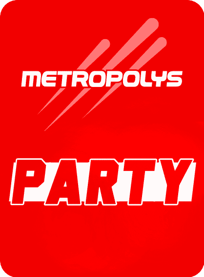Ecouter Metropolys Party