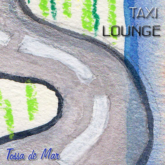 Ecouter Taxi Lounge Tossa