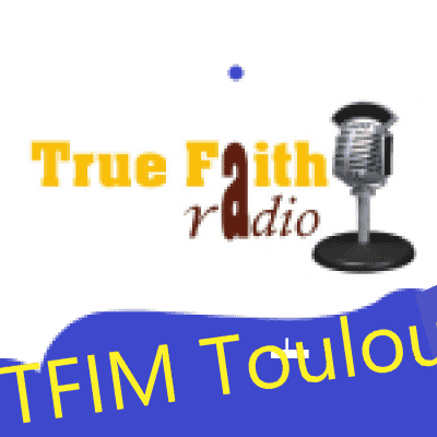 Ecouter True Faith Radio - Toulouse