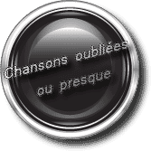 Ecouter Chansons Oubliees Ou Presque