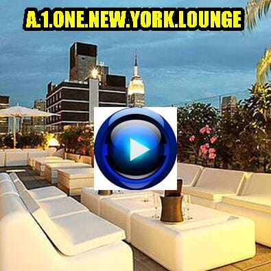 Ecouter A 1 One New York City Lounge