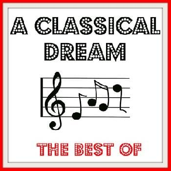 Ecouter A Classical Dream - The Best Of