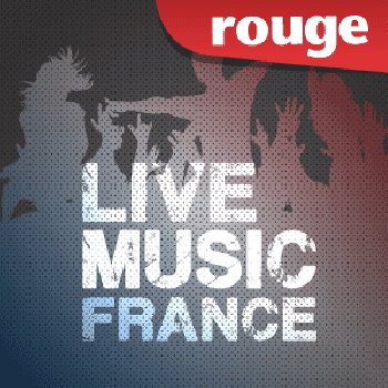 Ecouter Rouge Live Music France