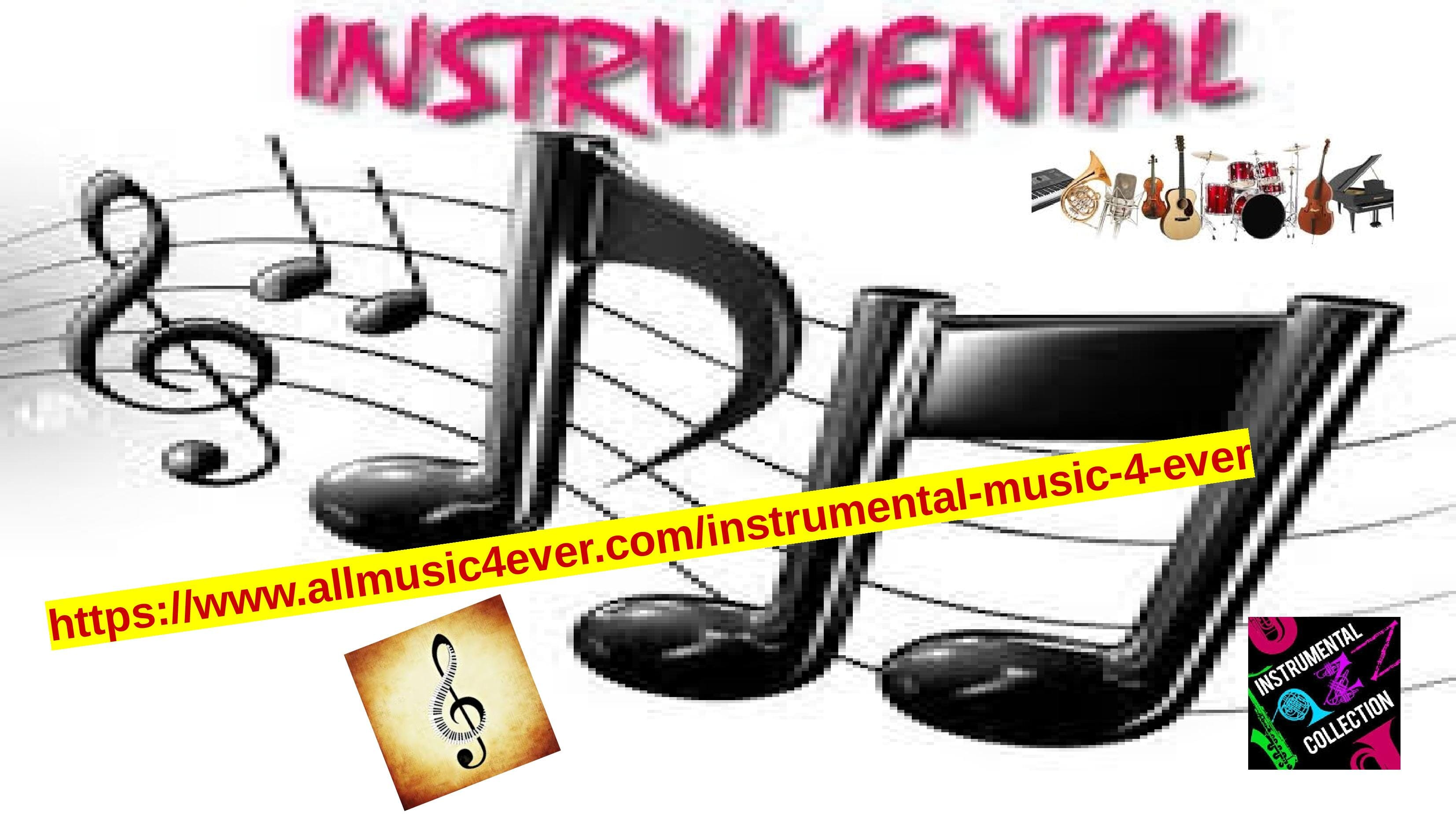 Ecouter Instrumental Music 4 Ever  Radio