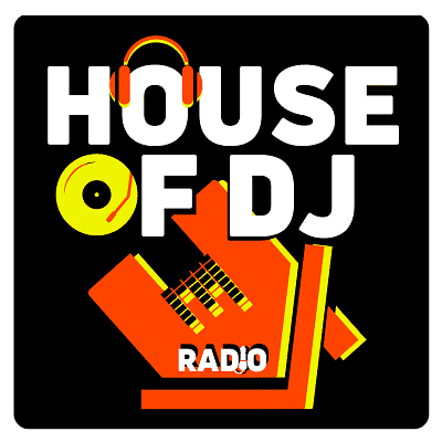 Ecouter House Of Dj - Radio